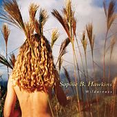 Wilderness by Sophie B. Hawkins