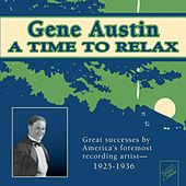 Play & Download A Time To Relax by Gene Austin | Napster