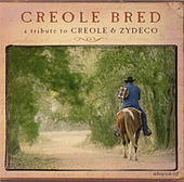 Play & Download Creole Bred: A Tribute to Creole & Zydeco by Pistol | Napster