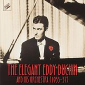 Play & Download The Elegant Eddy Duchin by Various Artists | Napster