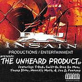Play & Download The Unheard Product by Various Artists | Napster