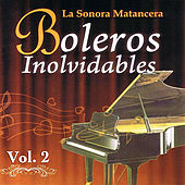 Play & Download Voces Romanticas de La Sonora Matancera - Boleros Inolvidables Volume 2 by Various Artists | Napster