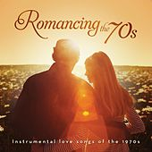 Romancing the 70's: Instrumental Hits of the 1970s by Sam Levine