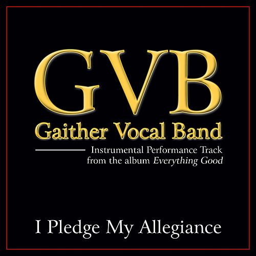 I Pledge My Allegiance Performance Tracks by Gaither Vocal Band