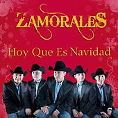 Play & Download Hoy Que Es Navidad by Zamorales | Napster