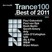 Play & Download Trance 100 - Best Of 2011 (Mixed Version) by Various Artists | Napster