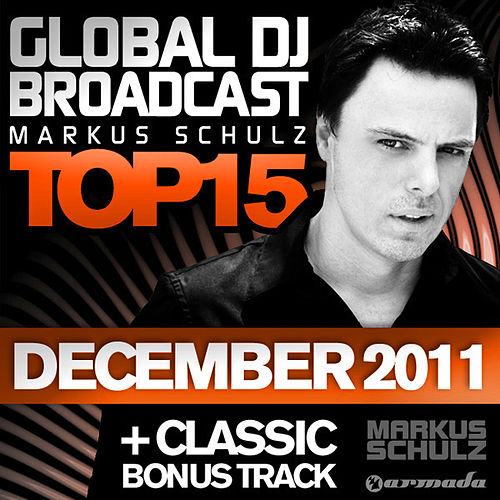 Play & Download Global DJ Broadcast Top 15 - December 2011 by Various Artists | Napster