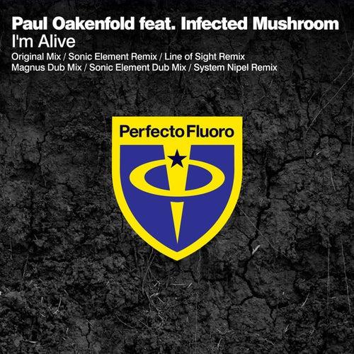 I'm Alive by Paul Oakenfold