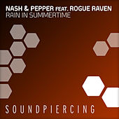 Rain In Summertime by Nash & Pepper