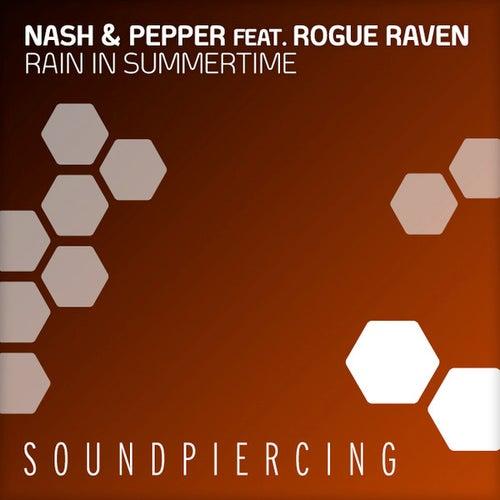 Rain In Summertime by Nash & Pepper