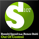Play & Download Out Of Control by Ronski Speed | Napster
