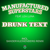 Play & Download Drunk Text by Manufactured Superstars | Napster