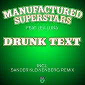 Drunk Text by Manufactured Superstars