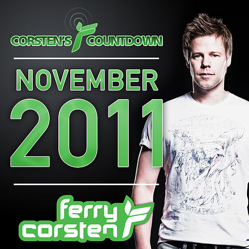Ferry Corsten presents Corsten's Countdown November 2011 by Various Artists