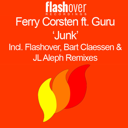Play & Download Junk by Ferry Corsten | Napster