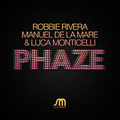 Phaze by Robbie Rivera