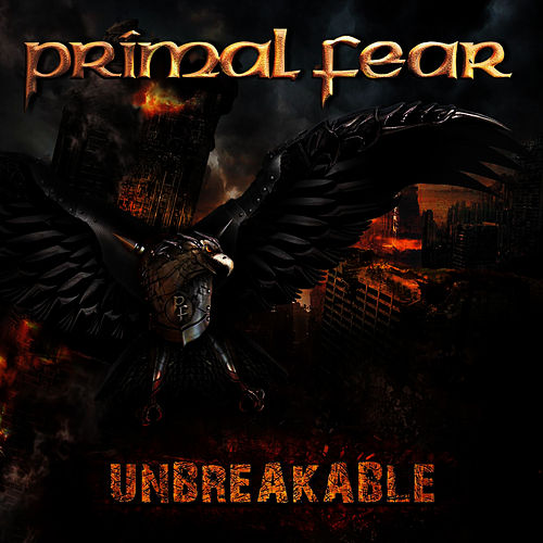 Play & Download Unbreakable by Primal Fear | Napster