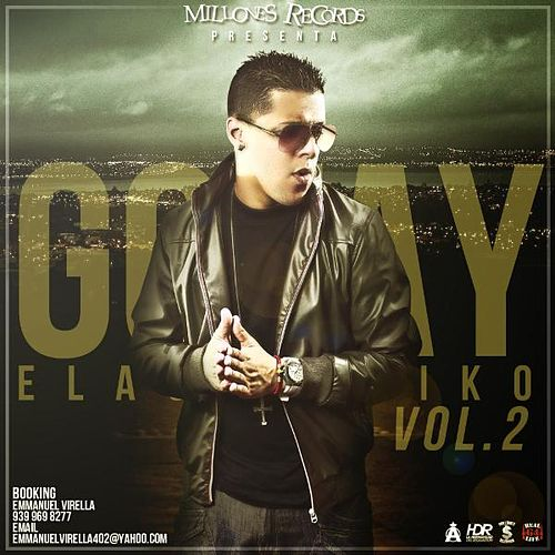 Gotay 'El Autentiko' Mixtape by Gotay 'El Autentiko'