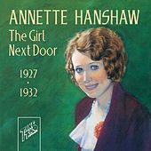Play & Download The Girl Next Door by Annette Hanshaw | Napster