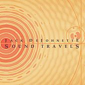 Play & Download Sound Travels by Jack DeJohnette | Napster
