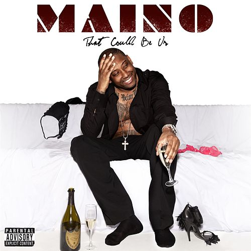 That Could Be Us by Maino