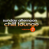 Play & Download Sunday Afternoon Chill Lounge Vol. 2 by Everness | Napster