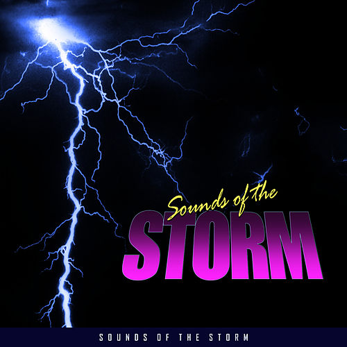 Play & Download Sounds of the Storm by Everness | Napster