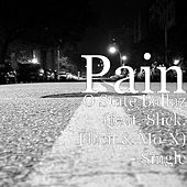 O State Ballaz (feat. Slick, Illicit & Mo-X) - Single by Pain