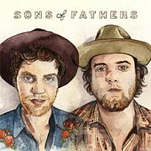 Play & Download Sons of Fathers by Sons Of Fathers | Napster