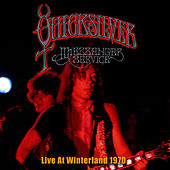 Live At Winterland 1970 by Quicksilver Messenger Service