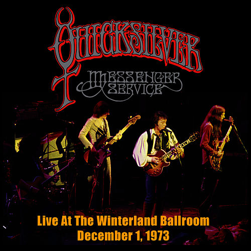 Play & Download Live At the Winterland Ballroom - December 1, 1973 by Quicksilver Messenger Service | Napster