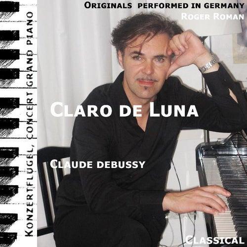 Claro De Luna (feat. Roger Roman) - Single by Claude Debussy