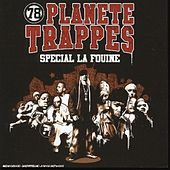 Play & Download Planete Trappes, vol. 1 (Spécial La Fouine) by La Fouine | Napster