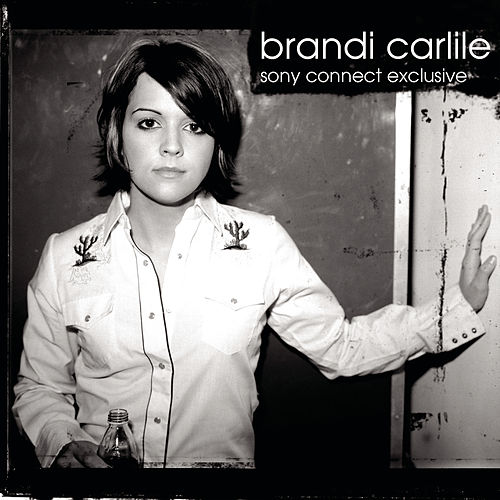 Play & Download Sony Connect Exclusive by Brandi Carlile | Napster