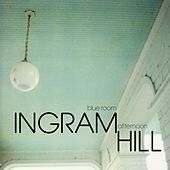 Play & Download Blue Room Afternoon by Ingram Hill | Napster