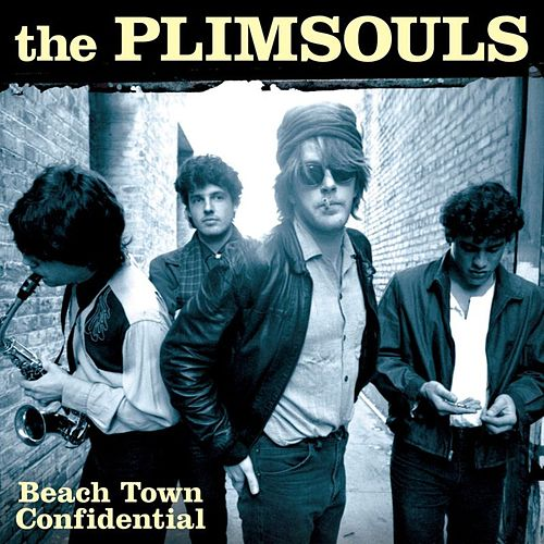 Beach Town Confidential: Liveat the Golden Bear 1983 by The Plimsouls