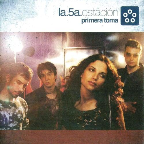 Play & Download Primera Toma by La Quinta Estacion | Napster