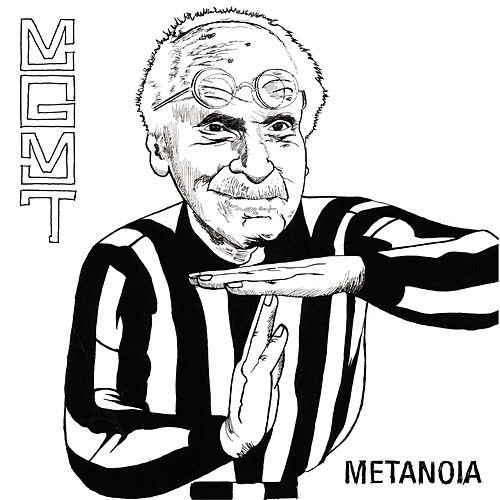 Play & Download Metanoia by MGMT | Napster
