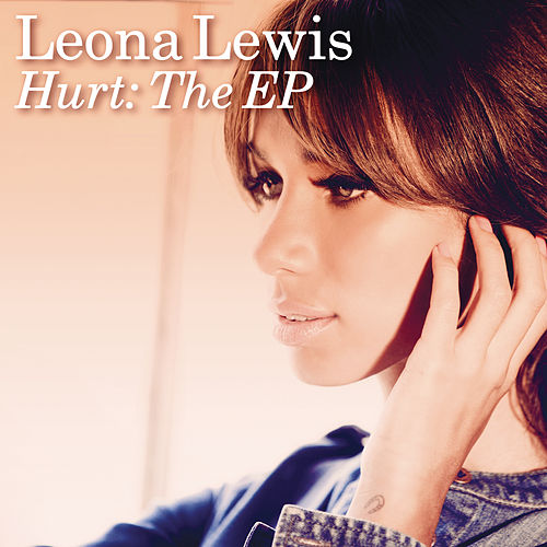Play & Download Hurt: The EP by Leona Lewis | Napster