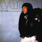 Play & Download I'm In Love by Evelyn Champagne King | Napster