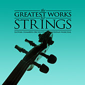 The Greatest Works for Strings by Bohdan Warchal