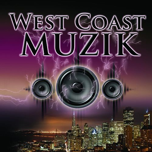 West Coast Muzik Vol II Compilation by Various Artists