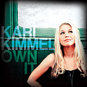 Own It by Kari Kimmel