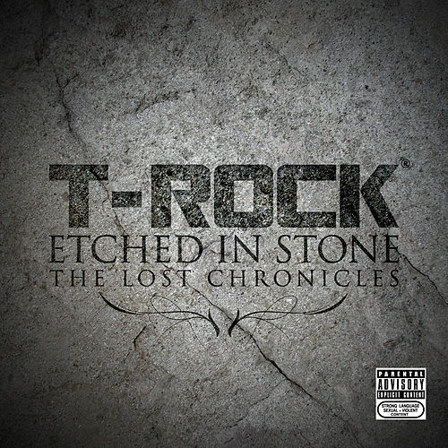 Etched In Stone by T-Rock