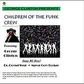 Play & Download Are You Free (feat. Dr. Cornell West & Mayor Cory Booker) by George Clinton | Napster