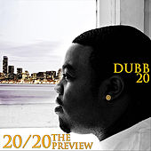 The Preview by Dubb20