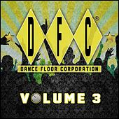 DFC, Vol. 3 (30 Classics from Dance Floor Corporation) by Various Artists