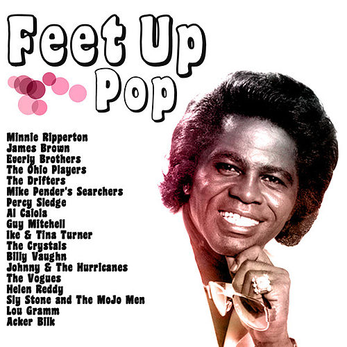 Play & Download Feet Up Pop by Various Artists | Napster