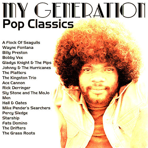 My Generation Pop Classics by Various Artists