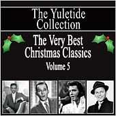 Yuletide Collection - The Very Best Christmas Classics - Vol 5 by Various Artists